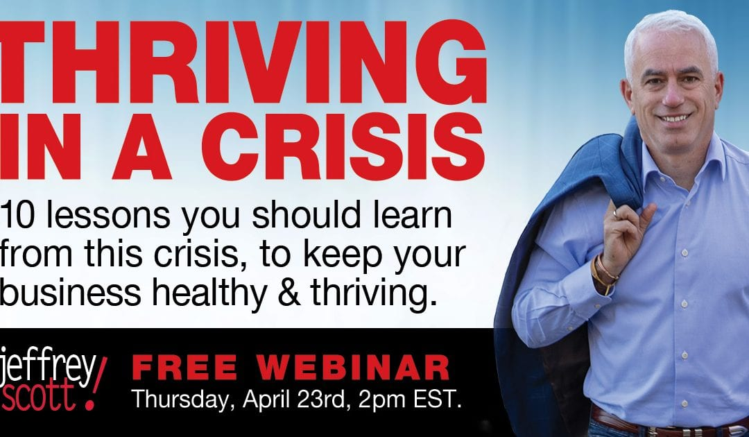 Thriving In A Crisis: Free Webinar