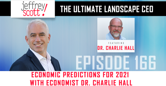 Episode #166 – Economic Predictions For 2021 With Economist Dr. Charlie Hall
