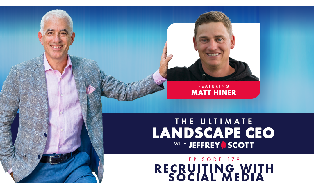 Episode 179 – Recruiting with Social Media with Matt Hiner